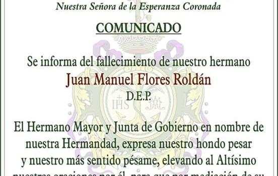 Fallecimiento de Nuestro Hermano Juan Manuel Flores Roldán