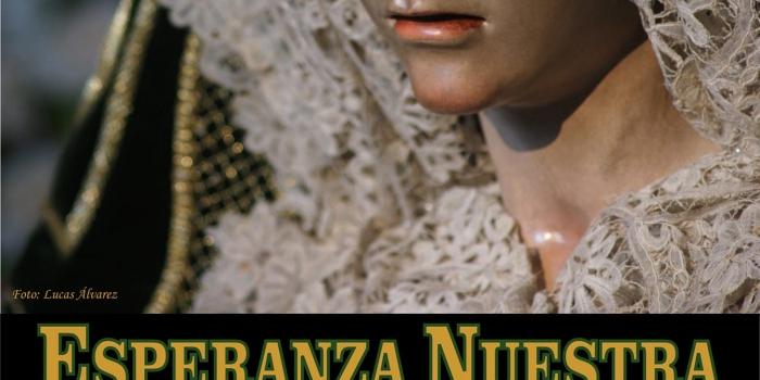 BESAMANOS EXTRAORDINARIO A NTRA. SRA. DE LA ESPERANZA