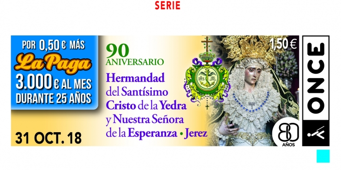 Cupón del 31 de octubre Hermandad Cristo de la Yedra y Ntra Sra de la Esperanza Coronada